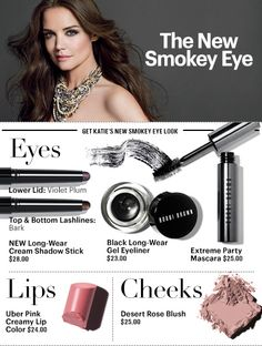 Get the New Smokey Eye look here: http://www.bobbibrowncosmetics.com/products/10667/index.tmpl?cm_mmc=Facebook-_-Photo-%20Katie%20Holmes-_-LWCSStick-_-CMS