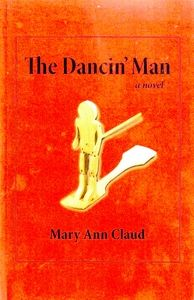 """BOOK REVIEW: """"The Dancin' Man,"""" by Mary Ann Claud"""