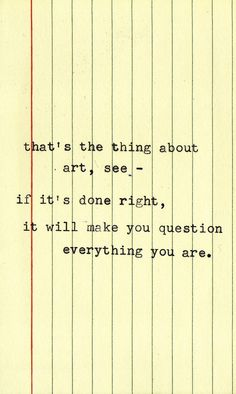 it will make you question everything you are.