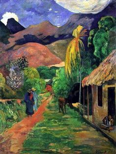 """Road in Tahiti, 1891 - Paul Gauguin. In Gauguin sailed to French Polynesia to escape European civilization and """"everything that is artificial and conventional"""". His time away, particularly in Tahiti and Hiva Oa Island, was the subject of much interes Paul Gauguin, Henri Matisse, Gauguin Tahiti, Kunst Online, Impressionist Artists, Art Moderne, Fine Art, Van Gogh, Art Museum"""