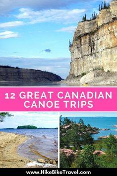 12 Great Canadian Canoe Trips #Canada #canoeing #paddling #Canada