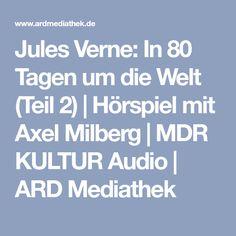 Jules Verne: In 80 Tagen um die Welt (Teil 2) | Hörspiel mit Axel Milberg | MDR KULTUR Audio | ARD Mediathek