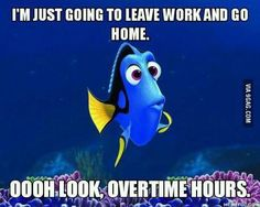 I'm done. Ohh overtime