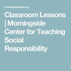 Classroom Lessons   Morningside Center for Teaching Social Responsibility