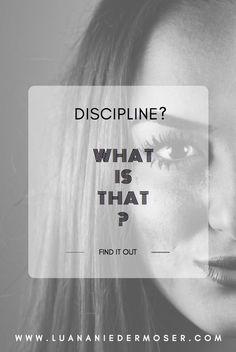 How to have more discipline?  Persönlichkeitsentwicklung