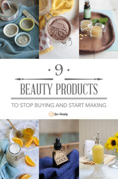 9 Beauty Products to Stop Buying and Start Making - Live Simply