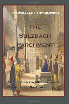 The Sulzbach Parchment by Cynthia Gallant-Simpson,http://www.amazon.com/dp/1490427759/ref=cm_sw_r_pi_dp_uN5jtb0JB0JMHK38