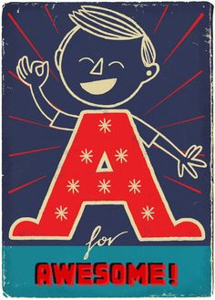 """A is for Awesome!"" by Paul Thurby from Images 35: Best of British Illustration 2011, shown at Bankside Gallery"