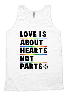 9c207249645260 Gay Pride Clothing Equality Tank Rainbow Gifts Gay TShirts LGBT Love Is  About Hearts Not Parts American Apparel Unisex Tank Top FAT-110