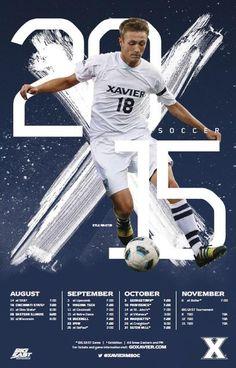 Xavier 2015 Men's Soccer Poster Soccer Schedule, Soccer Photography, Soccer Poster, Baseball Posters, Sports Posters, Sports Flyer, Sports Logo, Sports Graphic Design, Sport Design