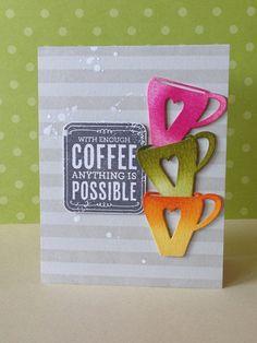 Hero Arts sentiment, SSS coffee mug die, Donna Mikasa