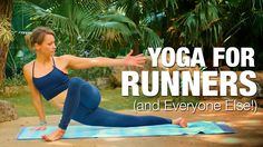 Five Parks Yoga - Yoga for Runners (and Everyone Else!)  52 mins