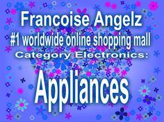 Francoise Angelz  #1 worldwide online shopping mall Category Electronics