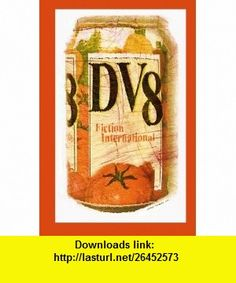 Fiction International 44 DV8 (9781616581923) Liana Andreasen, Toby Olson, Michael Hemmingson, Gary Lain, Efrem Emerson, Harold Jaffe, Norman Conquest , ISBN-10: 1616581921  , ISBN-13: 978-1616581923 ,  , tutorials , pdf , ebook , torrent , downloads , rapidshare , filesonic , hotfile , megaupload , fileserve