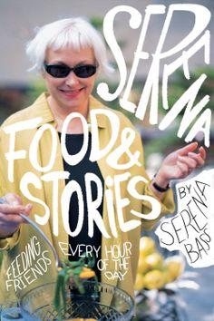 Serena: Food & Stories