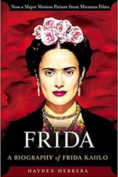 An in-depth biography of Mexican artist Frida Kahlo details her haunting and original painting style, her turbulent marriage to muralist Diego Rivera, her association with communism, and her love of Mexican culture and folklore Frida Kahlo Salma Hayek, Natalie Clifford Barney, Pierce Brosnan, Diego Rivera, George Clooney, Matt Damon, Best Biographies, Films Cinema, Mystery Books