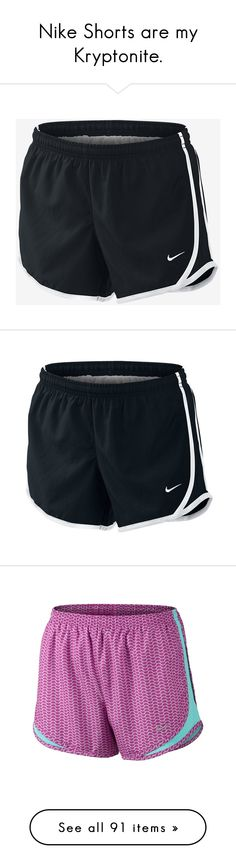 """Nike Shorts are my Kryptonite."" by southerntides ❤ liked on Polyvore featuring shorts, bottoms, activewear, activewear shorts, nike, nike activewear, nike sportswear, running shorts, workout short and sport shorts"