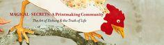 Welcome   Magical-Secrets: A Printmaking Community