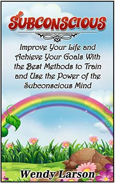 Subconscious: Improve Your Life and Achieve Your Goals With the Best Methods to Train and Use the Power of the Subconscious Mind (Subconscious, subconscious mind, subconscious mind programming) on http://Thamica.com/subconscious-improve-your-life-and-achieve-your-goals-with-the-best-methods-to-train-and-use-the-power-of-the-subconscious-mind-subconscious-subconscious-mind-subconscious-mind-programming/