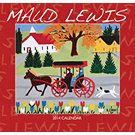 Maud Lewis 2014 Wall Calendar: 9781770982062   Country Folk Art   Calendars.com
