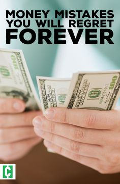 These financial mistakes can cost you - forever.