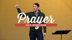 Prayer (Part 2) - Racial Reconciliation