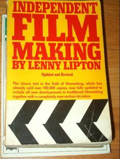 Independent Filmmaking by Lenny Lipton.