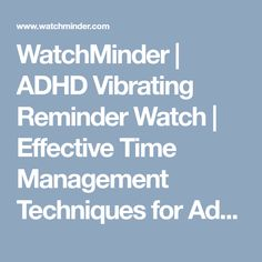 WatchMinder | ADHD Vibrating Reminder Watch | Effective Time Management Techniques for Adults & Children  | Vibrating Watch for Autism, ADD & ADHD Treatment