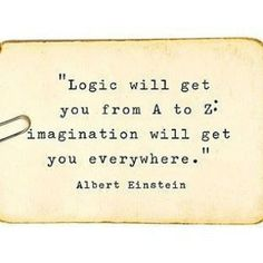 Keep your imagination alive.