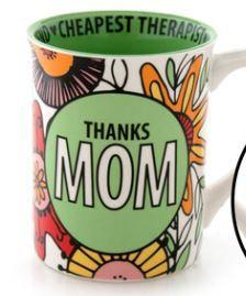 Mug-Thanks Mom-I Turned Out Awesome