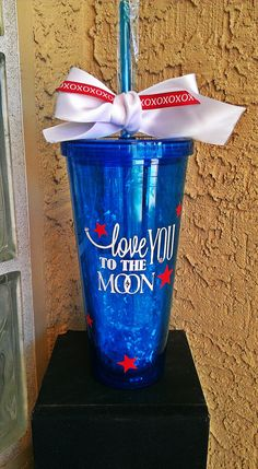 I love you to the moon and back acrylic, 20 ounce cup with screw on lid and straw