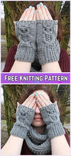 63 trendy knitting gloves pattern free fingerless mitts - Knitting New Owl Knitting Pattern, Knitted Mittens Pattern, Knitted Owl, Knit Mittens, Knitting Patterns Free, Free Knitting, Knitting Socks, Free Pattern, Crochet Patterns