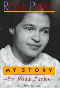 Rosa Parks : my story / bu Rosa Parks, with Jim Haskins.