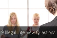 9 Illegal Interview Questions #interview #illegalquestions #interviewquestions