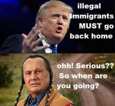 A collection of funny Donald Trump pictures, captioned photos, and viral images.: Trump and Illegal Immigrants