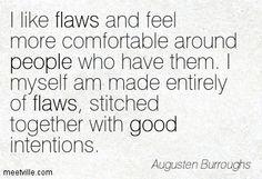 I like flaws :)
