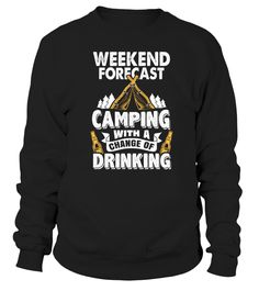 Camping With A Chance Of Drinking T Shirt
