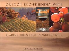 Oregon EcoFriendly Wine Leading the World in Green Wine *** Find out more about the great product at the image link.