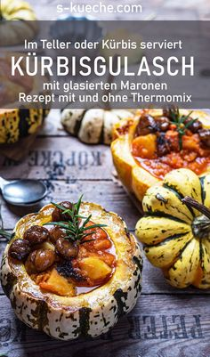 Pumpkin potato goulash served with glazed chestnuts in the oven-baked pumpkin - - A Food, Good Food, Food And Drink, Yummy Food, Kneading Dough, Christmas Food Gifts, Baked Pumpkin, Pumpkin Pumpkin, Goulash