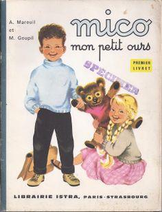 Manuels anciens: A. Mareuil et M. Goupil, Mico, mon petit ours (livret 1)