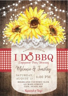 """This BBQ themed Wedding Engagement Party Invitations cards features a lovely Rustic design of Mason Jar Boho Wood Lace Sunflower with the phrase """"I DO BBQ"""" and it's a great idea for invitations for a family style wedding dinner, Couple Engagement Party and Bridal Shower. Wedding Invitations With Pictures, Sunflower Wedding Invitations, Country Wedding Invitations, Engagement Party Invitations, Rustic Invitations, Printable Wedding Invitations, Sunflower Weddings, Yellow Weddings, Family Style Weddings"""
