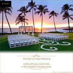 Combine the Hawaiian sun with your vows for sheer opulence.
