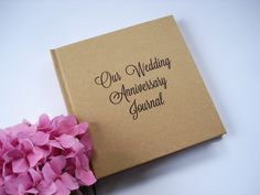 Our first wedding anniversary journal · first anniversary gift