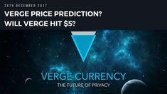 Verge Price Prediction 26th Dec 2017.  Will Verge Hit $5?