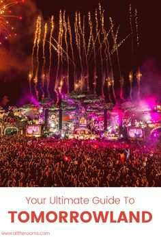 Travel Belgium Your Ultimate Tomorrowland 2017 Guide. Party Traveler Music Festival. Ph: www.tomorrowland.com