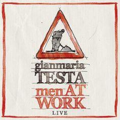 Gianmaria Testa - Men at Work: Live