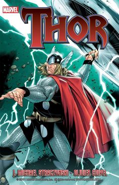 Thor by J. Michael Straczynski Volume 1 cover by Olivier Coipel.