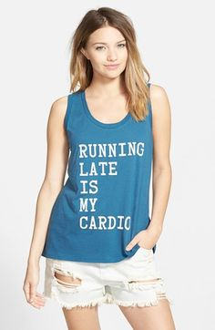 Truth. Although I wish it would burn more calories. Ten+Sixty+Sherman+'Running+Late+is+My+Cardio'+Graphic+Tank+(Juniors)+available+at+#Nordstrom