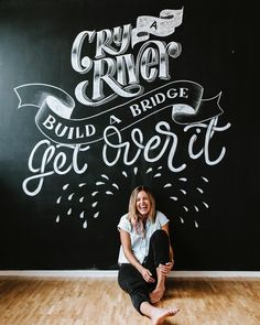 in - cry a river build a bridge and get over it; a fascinating way to motivate and overcome emotional turmoil by Hand Lettering 101, Creative Lettering, Lettering Tutorial, Lettering Design, Blackboard Art, Chalkboard Lettering, Typography Letters, Chalkboard Drawings, Graffiti Wall Art