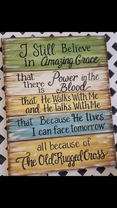 """idea for painting the words to """"I will cherish the Old rugged Cross"""". Sign Quotes, Bible Quotes, Me Quotes, Qoutes, Quotations, Pallet Signs, Diy Signs, Christian Quotes, Christian Signs"""